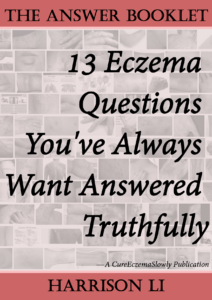 The Answer Booklet: 13 Eczema Questions You've Always Want Answered Truthfully